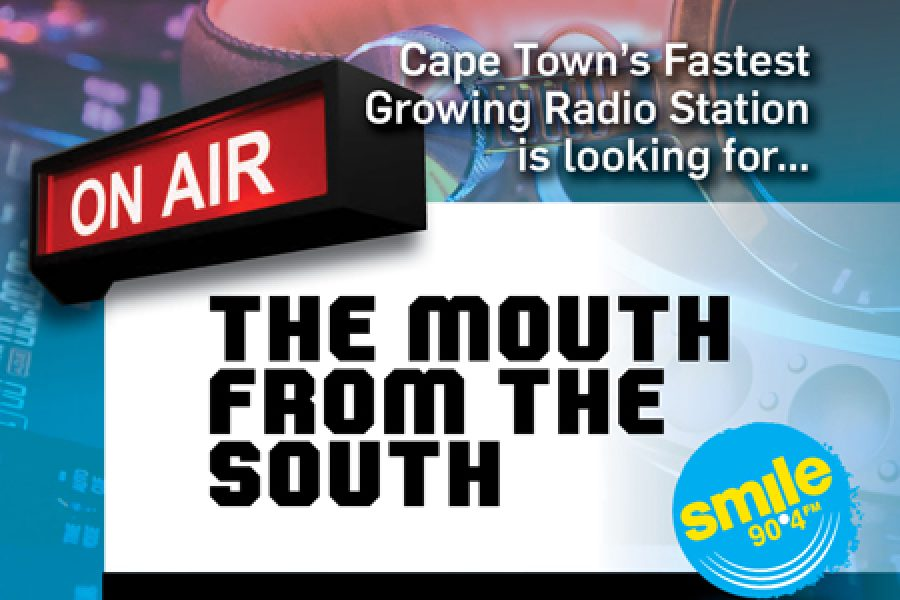 Cape Town's Fastest Growing Radio Station is looking for…  THE MOUTH FROM THE SOUTH