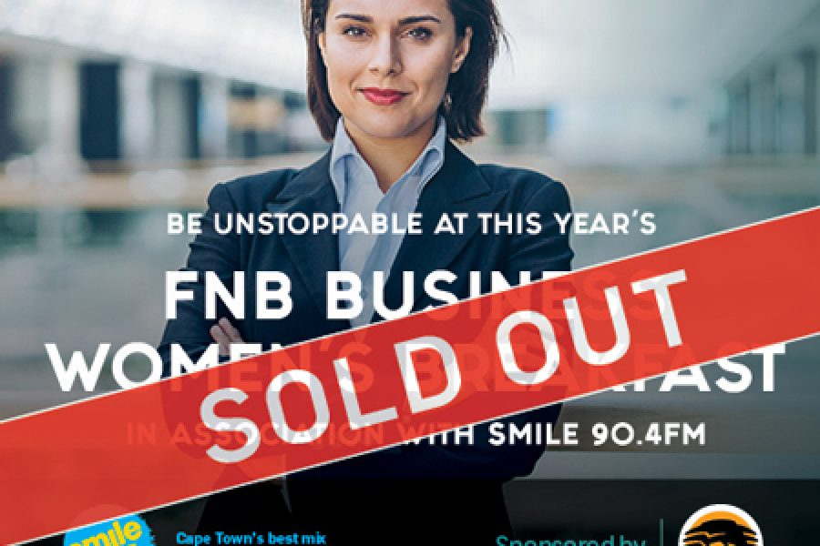 #BeUnstoppable at this year's FNB Business Women's Breakfast