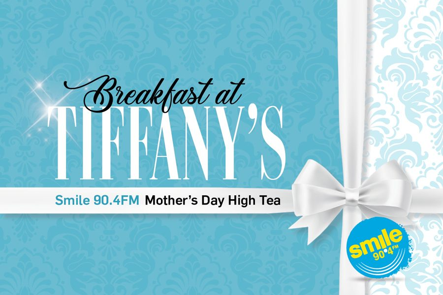 "Smile 90.4FM presents ""Breakfast at Tiffanys"""