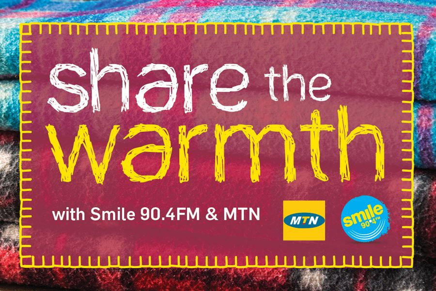 Share the Warmth with Smile 90.4FM and MTN