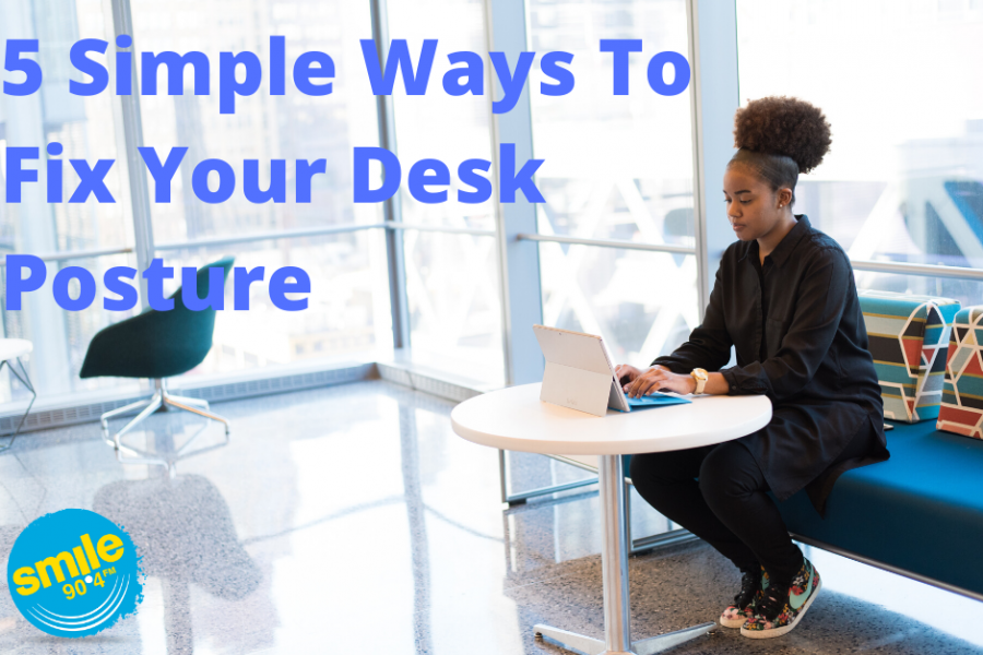 Bailey's Hi-5: 5 Simple Ways To Fix Your Desk Posture