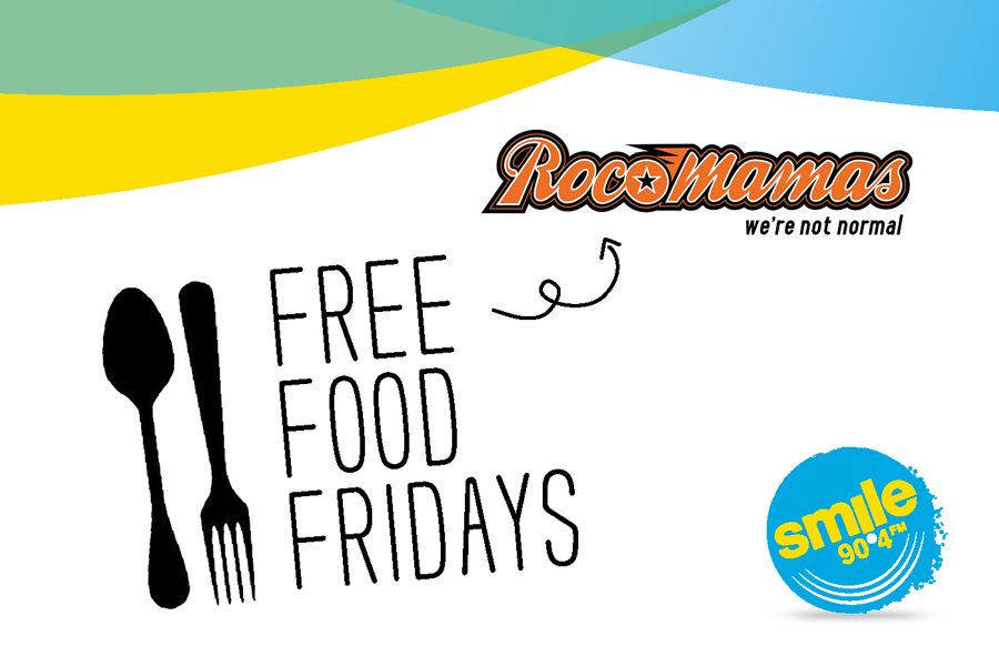 Free Food Fridays With Smile 90.4FM and RocoMamas