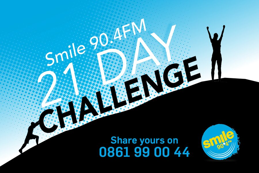 21 Day Challenge With Smile 90.4FM!