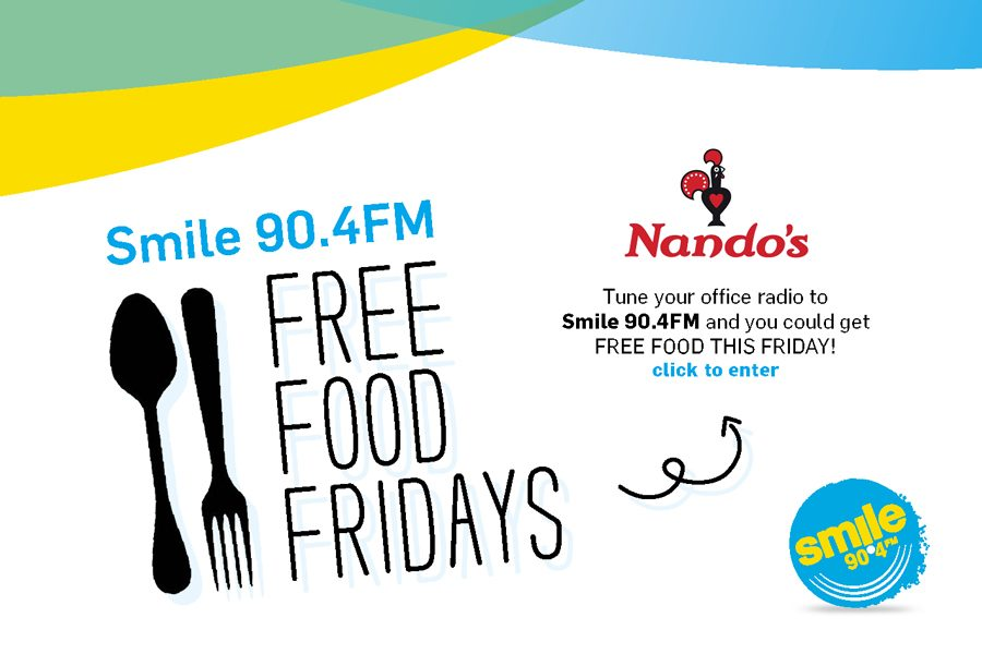 Free Food Fridays With Smile 90.4FM & Nando's